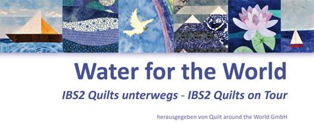 IBS2-Book: Water for the World - IBS2 Quilts on Tour